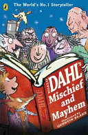 Roald Dahl s Mischief and Mayhem