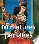 illustration Miniatures Persanes