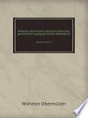 Wilhelm Oberm ller s deutsch keltisches  geschichtlich geographisches W rterbuch