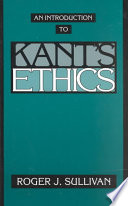 An Introduction to Kant s Ethics