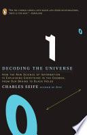 Decoding the Universe