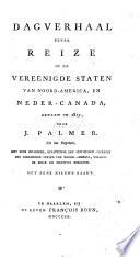 Dagverhaal Eener Reize In De Vereenigde Staten Van Noord America En Neder Canada Gedaan In 1817