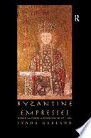 Byzantine Empresses