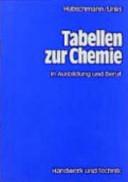 Tabellen zur Chemie und zur Analytik in Ausbildung und Beruf