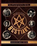 Supernatural   The Men of Letters Bestiary Winchester