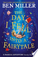 The Day I Fell Into a Fairytale Book PDF