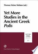 Yet More Studies in the Ancient Greek Polis