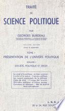 Trait De Science Politique 1 1 Pr Sentation De L Univers Politique Soci T Politique Et Droit