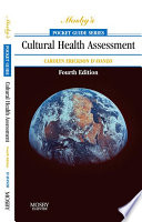 Mosby's Pocket Guide To Cultural Health Assessment - E-Book : affect patient and family care, pocket guide to...