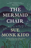 The Mermaid Chair Novel From The Celebrated Author Of The Secret