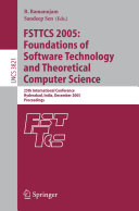 FSTTCS 2005: Foundations of Software Technology and Theoretical Computer Science