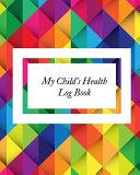 My Child S Health Log Book