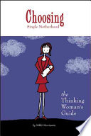 Ebook Choosing Single Motherhood Epub Mikki Morrissette Apps Read Mobile