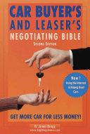 Car Buyer s and Leaser s Negotiating Bible