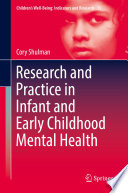 Research and Practice in Infant and Early Childhood Mental Health