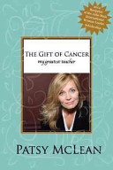 The Gift Of Cancer