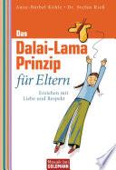 Das Dalai Lama Prinzip f  r Eltern