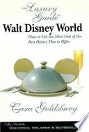 The Luxury Guide to Walt Disney World