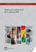 Étude sur le secteur privé de la santé au Mali