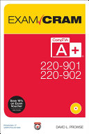 CompTIA A  220 901 and 220 902 Exam Cram