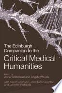 Edinburgh Companion To The Critical Medical Humanities