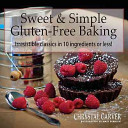 Sweet   Simple Gluten Free Baking
