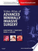 Video Atlas of Advanced Minimally Invasive Surgery