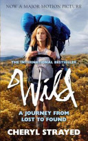 Wild. Film Tie-In Strayed Thought She Had Lost Everything In The