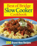 Best of Bridge Slow Cooker Cookbook Dessert Recipes For The Slow Cooker