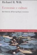 Economie e culture  Introduzione all antropologia economica