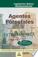 Agentes Forestales de Extremadura  Legislacion Basica Ebook