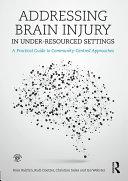 Addressing Brain Injury in Under-Resourced Settings