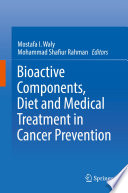 Bioactive Components Diet And Medical Treatment In Cancer Prevention