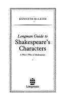 Longman Guide to Shakespeare s Characters