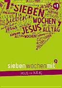 7 Wochen mit Jesus im Alltag