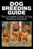 Dog Breeding Guide