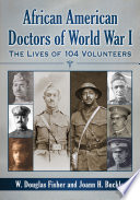 African American Doctors Of World War I