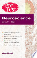 Neuroscience Pretest Self Assessment and Review  Seventh Edition