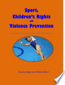 Sport  Children s Rights and Violence Prevention