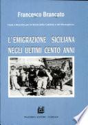 L emigrazione siciliana negli ultimi cento anni