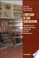 L'impegno di una generazione. Il gruppo di Lucca dal Liceo Machiavelli alla Normale nel clima del Dopoguerra