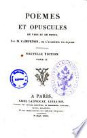 Poemes et opuscules en vers et en prose. Par M. Campenon, de l'Academie Francaise. Tome 1. [-2.]