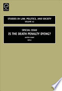 Is The Death Penalty Dying? : criminology, sociology, and law, this volume examines the...