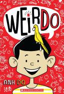 WeirDo (WeirDo #1) Chapter Book Series Weirdo These Illustrated