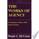 The Works of Agency