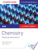 AQA A level Year 2 Chemistry Student Guide  Physical chemistry 2