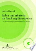 Kultur und Ethnizität als Forschungsdimensionen