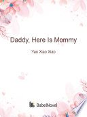 Daddy Here Is Mommy