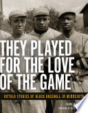 download ebook they played for the love of the game pdf epub