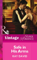 Safe In His Arms  Mills   Boon Vintage Superromance